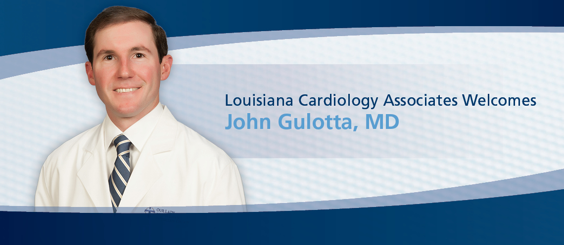 Our Lady of the Lake Welcomes Dr  John Gulotta to Louisiana